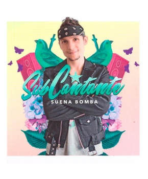 Subcantante - Suena Bomba