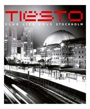 Tiesto - Club Life Vol3 stockholm