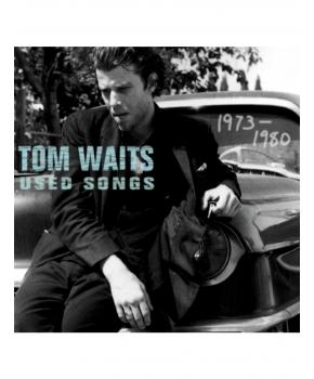 Tom Waits - Used songs