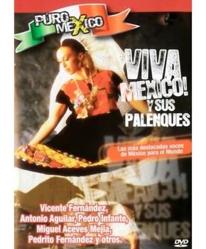 Viva México y sus palenques