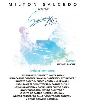 Milton Salcedo - Swing 80