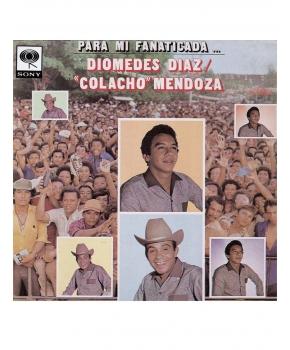Diomedes Diaz y Colacho Mendoza - Para Mi Fanaticada