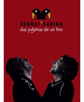 Serrat Y Sabina - Dos Pájaros De Un Tiro