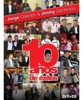 Jorge Celedón y Jimmy Zambrano - 10 Años De Éxitos