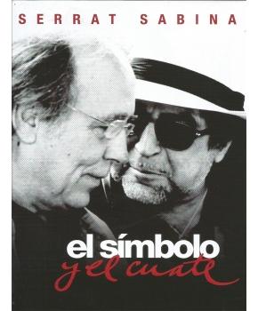 Serrat Y Sabina - El Símbolo Y El Cuate (DVD+CD)
