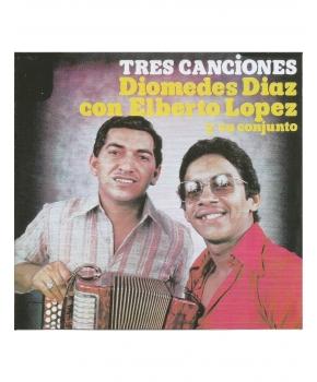 Diomedes Diaz y Elberto López - Tres Canciones