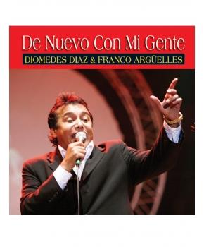 Diomedes Diaz y Franco Arguelles - De Nuevo Con Mi Gente