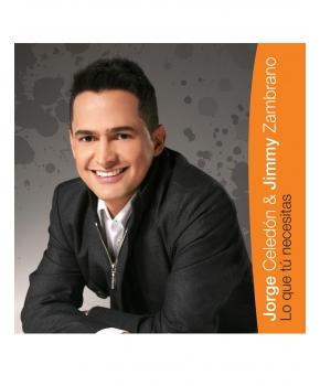 Jorge Celedón y Jimmy Zambrano - Lo Que Tú Necesitas