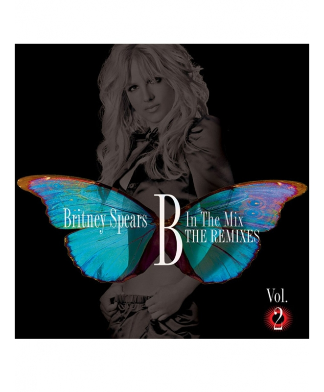 Britney Spears - B In The Mix, The Remixes Vol.2