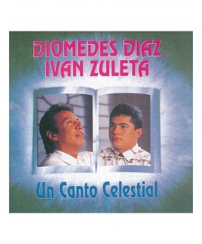 Diomedes Diaz e Iván Zuleta - Un Canto Celestial