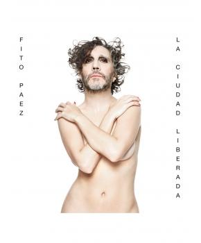 Fito Páez - La Ciudad Liberada