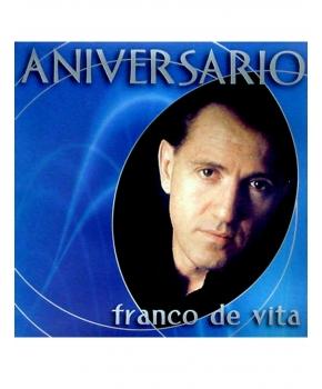 Franco De Vita - Colección Aniversario, Grandes Éxitos