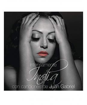 India - Intensamente Con Canciones Juan Gabriel