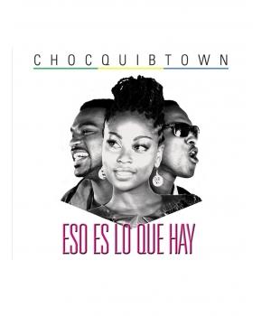 Chocquibtown - Eso Es Lo Que Hay