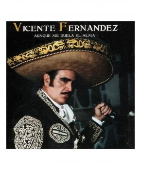 Vicente Fernández - Aunque Me Duela El Alma