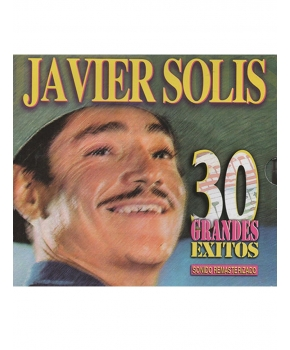 Javier Solís - 30 Grandes Éxitos