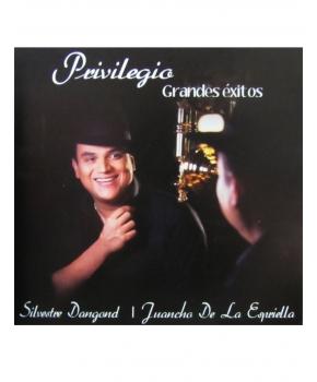 Silvestre Dangond y Juancho De La Espriella – Colección Privilegio, Grandes Éxitos