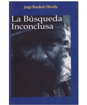 Jorge Bendeck Olivella - La Búsqueda Inconclusa