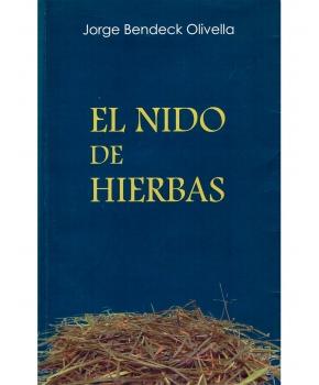 Jorge Bendeck Olivella - El Nido de Hierbas