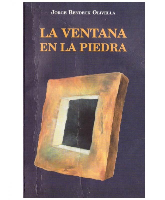 Jorge Bendeck Olivella - La Ventana en la Piedra