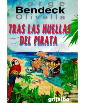 Jorge Bendeck Olivella - Tras las Huellas del Pirata