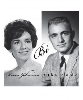 Kevin Johansen + The Nada - Bi