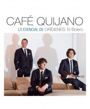 Café Quijano - Lo esencial de orígenes: el bolero