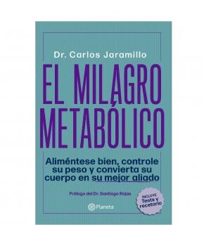 El Milagro Metabólico - Dr Carlos Jaramillo