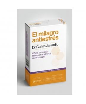 El Milagro Antiestrés - Dr Carlos Jaramillo