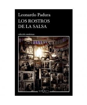 Los Rostros de la Salsa - Leonardo Padura