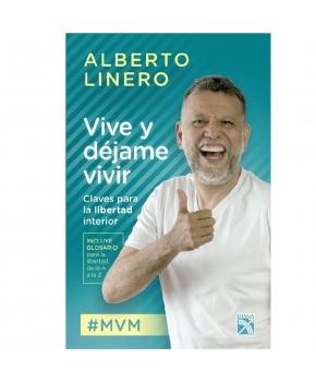 Vive y Déjame Vivir - Alberto Linero