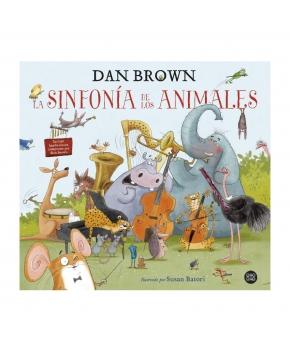 La Sinfonía De Los Animales - Dan Brown