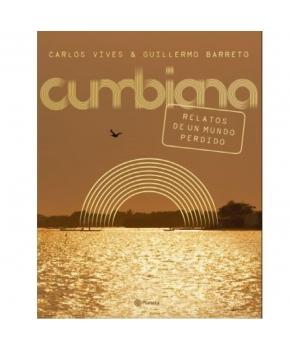 Cumbiana - Carlos Vives - Guillermo Barreto