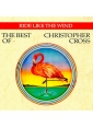 Christopher Cross - The best of
