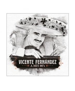 Vicente Fernández - A Mis 80's