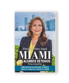 Miami Al Alcance de Todos - Floralba Núñez Ángel