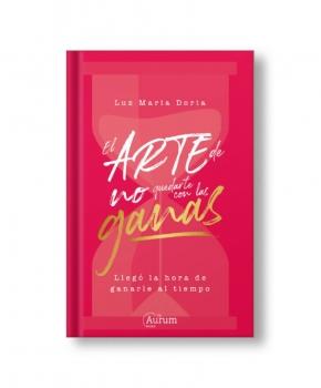 El Ate de No Quedarte con las Ganas - Luz María Doria