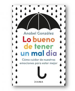 Lo bueno de tener un mal dia - Anabel Gonzalez
