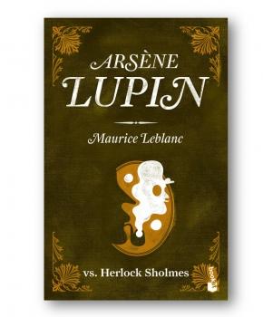 Arsène Lupin vs. Herlock Sholmes - Maurice Leblanc