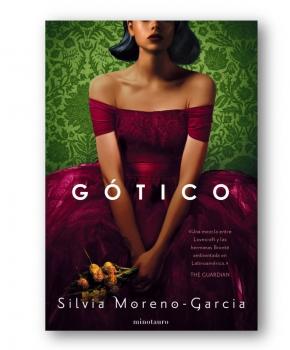 Gótico - Silvia Moreno García