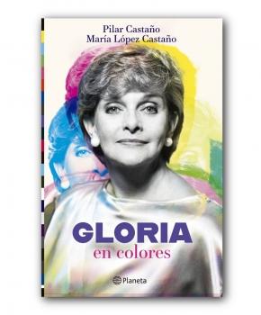 Gloria en Colores - María López Castaño / Pilar Castaño
