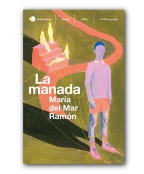 La manada - María del Mar Ramón