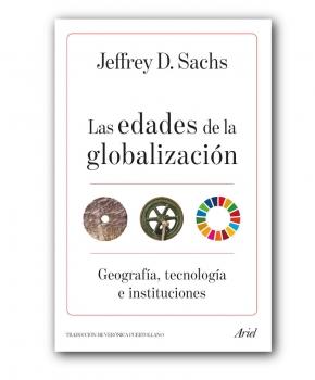 Las edades de la Globalización - Jeffrey D. Sachs