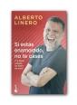 Si estás enamorado, no te cases - Alberto Linero