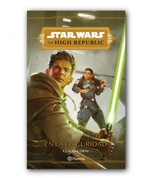 Star Wars - High Republic. En la Oscuridad.
