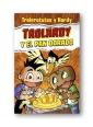 Trolardy y el pan dorado – Trolerotus y Hardy