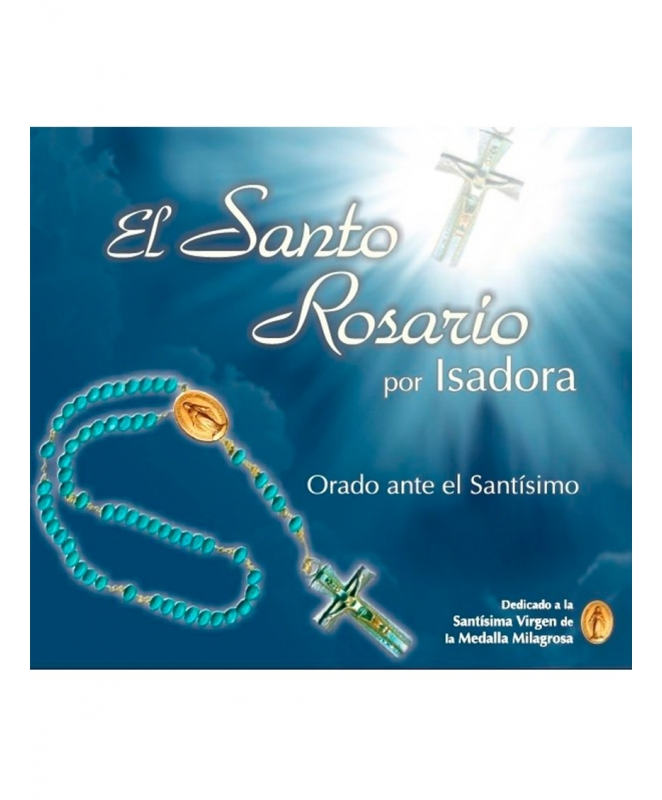 Isadora - El santo Rosario