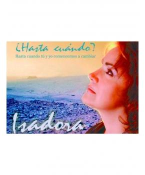 Isadora ¿Hasta cuándo?