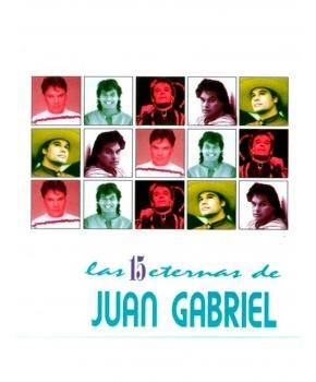 Juan Gabriel - Las 15 Eternas