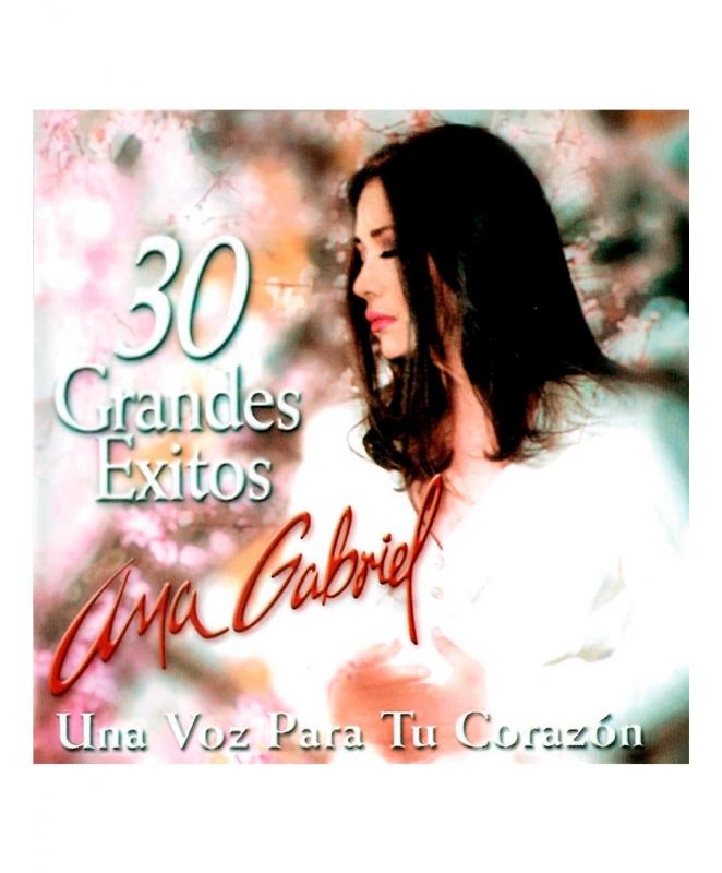 Ana Gabriel - 30 Grandes Éxitos